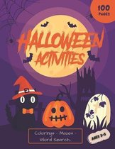 Halloween Activities: BIG BOOK for Kids 3-5 & Toddlers - Colorings - Mazes - Word Search - Matching Games - Sudoku and a lot more