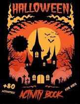 Halloween Activity Book For Kids: Ages 4-8 - Colorings - Mazes - Word Search - Matching Games - Sudoku and a lot more