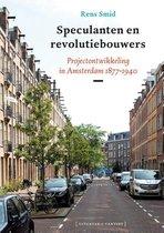 Speculanten en revolutiebouwers
