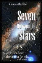 Seven Between the Stars