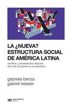 La ��nueva? estructura social de América Latina