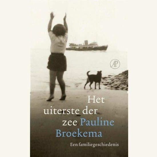 Het uiterste der zee - Pauline Broekema  