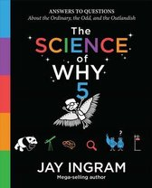 The Science of Why, Volume 5, Volume 5