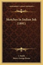Sketches in Indian Ink (1891)