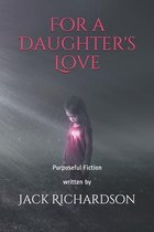 For a Daughter's Love
