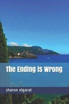 The Ending is Wrong