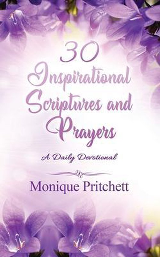 30 Inspirational Scriptures And Prayers