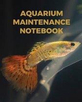 Aquarium Maintenance Notebook: