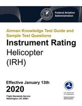 Airman Knowledge Test Guide and Sample Test Questions - Instrument Rating Helicopter (IRH)