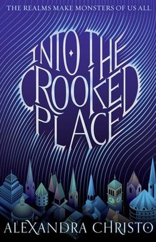 Bol Com Into The Crooked Place Alexandra Christo 9781250620866 Boeken