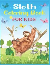 Sloth Coloring Book For Kids Ages 8-12