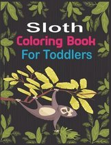 Sloth Coloring Book For Toddlers