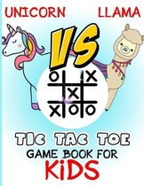 Unicorn vs llama Tic-Tac-Toe game book for kids: 8.5X11 inch Paper & Pencil Games