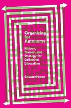 Organizing for Autonomy