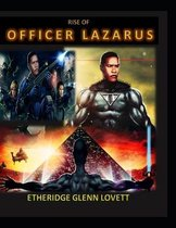 Rise of Officer Lazarus