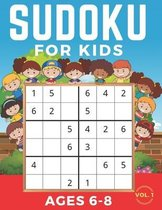 Sudoku For Kids Ages 6-8: Sudoku 6x6, Level