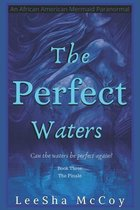The Perfect Waters: Odessa. Book Three: The Finale
