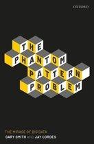 The Phantom Pattern Problem
