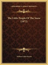 The Little People of the Snow (1872) the Little People of the Snow (1872)