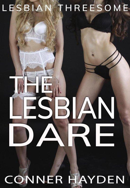 Lesbian Threesome - The Lesbian Dare