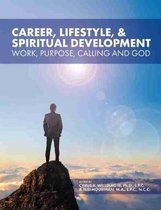 Career, Lifestyle, and Spiritual Development