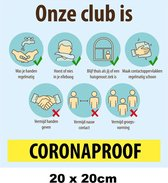 Corona Sticker Onze club is Coronaproof 20x20cm - Corona stickers raamsticker winkel raam muur sport  COVID-19