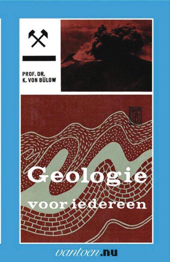 Vantoen.nu - Geologie voor iedereen I - K. von Bulow  