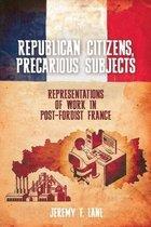 Republican Citizens, Precarious Subjects