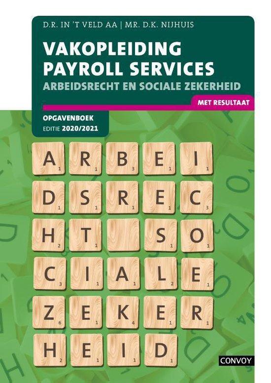 Boek cover Vakopleiding Payroll Services 2020-2021 Opgavenboek van D.R. in t Veld (Paperback)