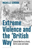 Extreme Violence and the 'British Way'