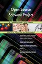 Open Source Software Project A Complete Guide - 2020 Edition