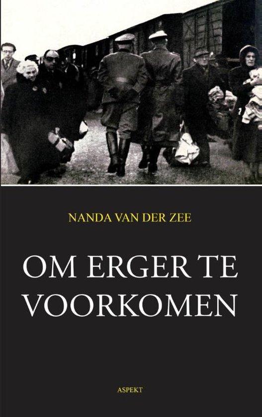 Aspect monografie - Om erger te voorkomen - Nanda van der Zee |