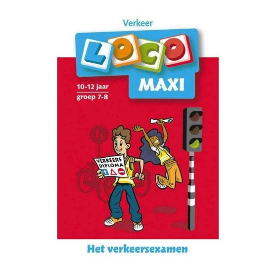 Loco - Loco maxi Het verkeersexamen 10-12 jaar groep 7-8 Verkeer
