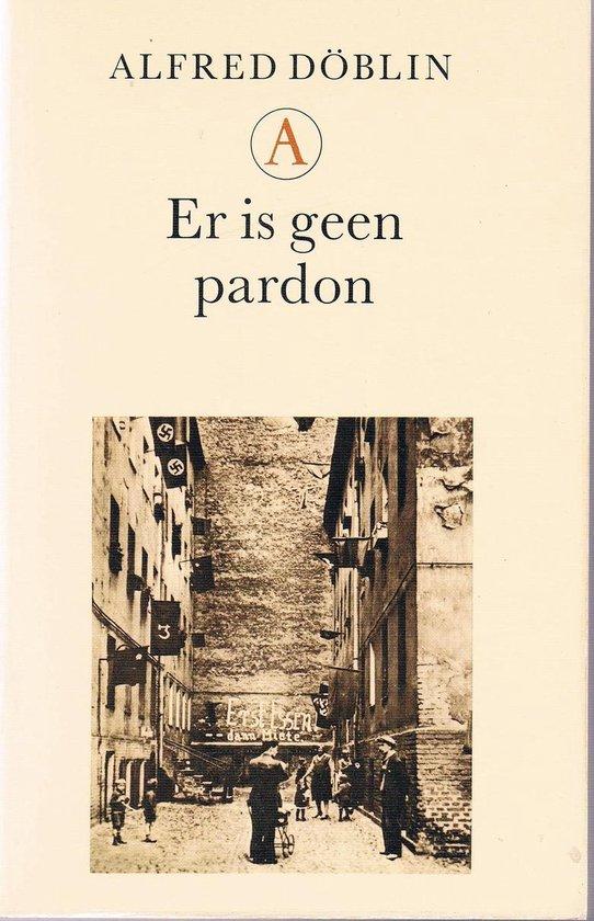 Boek cover Er is geen pardon van Alfred Döblin (Paperback)