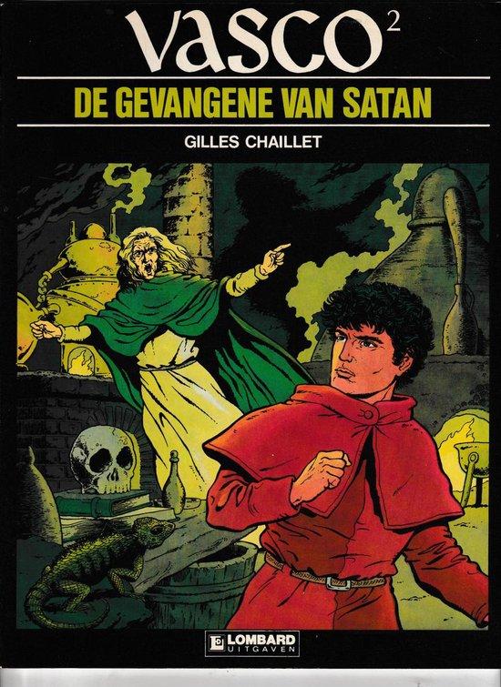 Vasco: 002 De gevangene van satan - Gilles Chaillet  