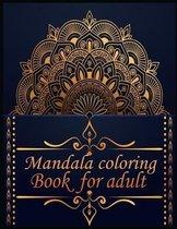Mandala coloring Book for adult: 50 mandala Coloring Book