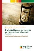 Evolucao historica do conceito de morte e desenvolvimento humano