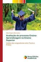 Avaliacao do processo Ensino-Aprendizagem no Ensino Superior