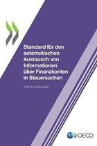 Standard Fur Den Automatischen Austausch Von Informationen UEber Finanzkonten in Steuersachen Zweite Ausgabe