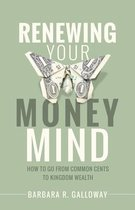 Renewing Your Money Mind