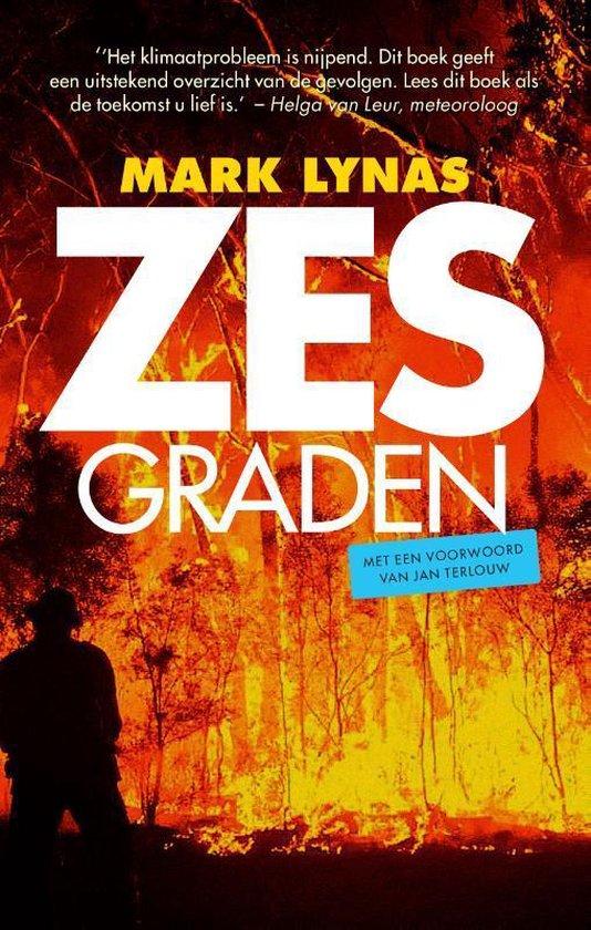 Zes graden alarm - Mark Lynas | Fthsonline.com