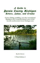 A Guide to Benzie County Michigan Rivers, Lakes, and Creeks