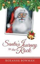 Santa's Journey to the Rock