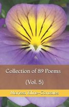 Collection of 89 Poems (Vol. 5)