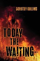 Today The Waiting