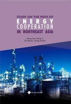 Study on the Path of Energy Cooperation in Northeast Asia