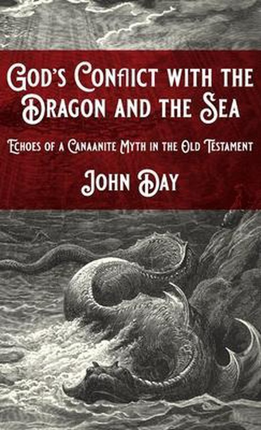 God's Conflict with the Dragon and the Sea