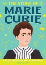 The Story of Marie Curie