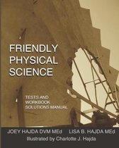 Friendly Physical Science Tests and Workbook Solutions Manual