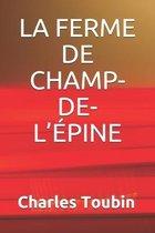 La Ferme de Champ-De-l'�pine
